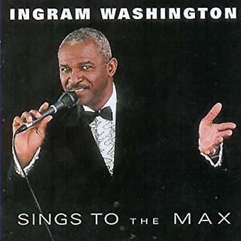 Ingram Washington - Sings to the Max [CD] USA import