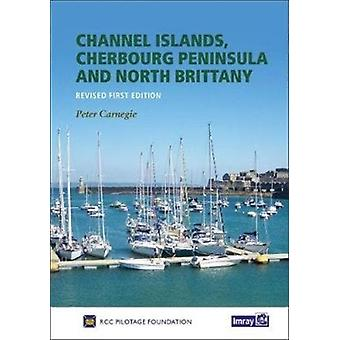 Cherbourg Peninsula  North Brittany by RCC Pilotage Foundation