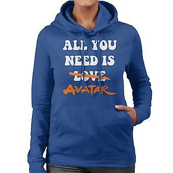 Alles, was Sie brauchen, ist Avatar die letzten Airbender Frauen's Kapuzen-Sweatshirt