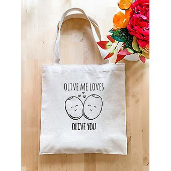 Olive Me Loves Olive You - Tote Bag