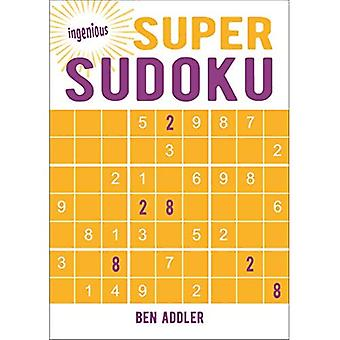 Ingenious Super Sudoku (Ingenious Puzzles & Dot-To-Dots)