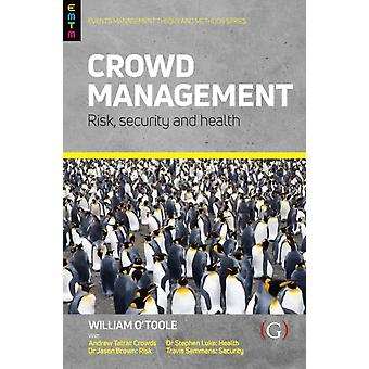 Crowd Management by OToole & William Events Management Specialist & Events Management Specialist & Sydney & Australia