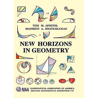 New Horizons in Geometry by Tom M. Apostol - 9781470443351 Book