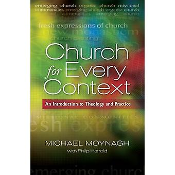 Church for Every Context - An introduction to Theology and Practice by
