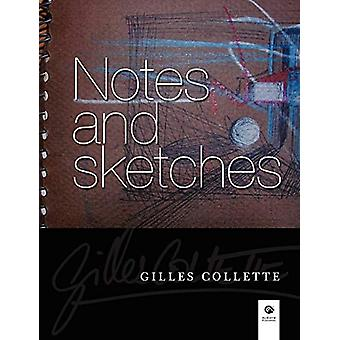 Notes and Sketches by Gilles Collette - 9780578021324 Book
