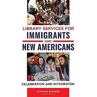 خدمات المكتبة للمهاجرين والأميركيين الجدد - الاحتفال وفي