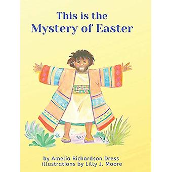 This is the Mystery of Easter by Amelia Richardson Dress - 9781734558
