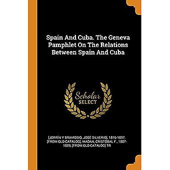 Espanha e Cuba. o Panfleto de Genebra sobre as relações entre Espanha e Cuba