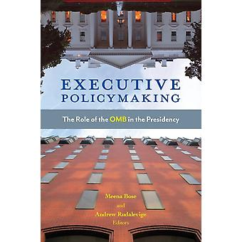 Executive Policymaking by Meena BoseAndrew Rudalevige