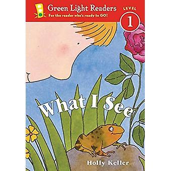 Vad jag ser av Holly Keller & Keller