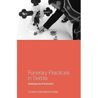 Funerary Practices in Serbia by Aleksandra Pavicevic