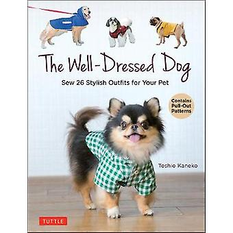 The WellDressed Dog 26 Stylish Outfits  Accessories for Your Pet Includes PullOut Patterns
