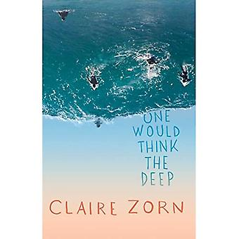 One Would Think the Deep (Raven Books)