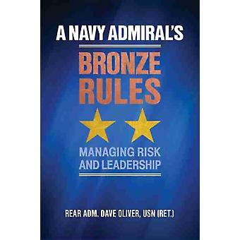 A Navy Admirals Bronze Rules by Dave Oliver