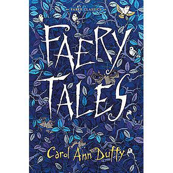 Faery Tales by Duffy & Carol Ann