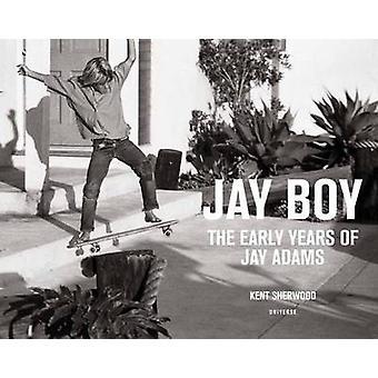 Jay chico - los primeros años de Jay Adams por Sherwood Kent - Tony Alva -
