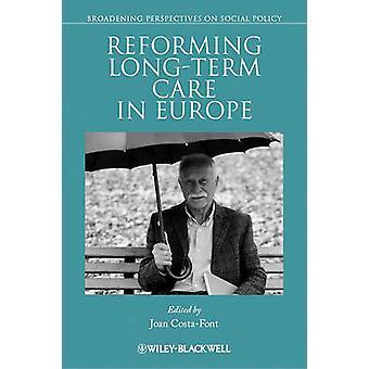 Reformera långtidsvård i Europa av Joan Costa-Font - 9781444338737