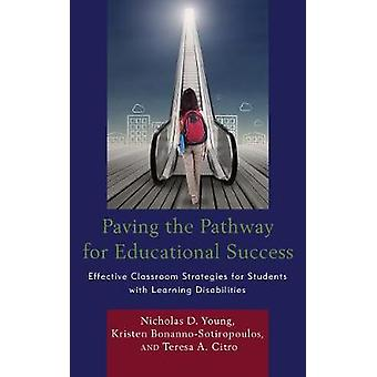 Paving the Pathway for Educational Success - Effective Classroom Strat
