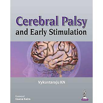 Paralisi cerebrale e stimolazione precoce di Vykuntaraju K. N. - 978935090