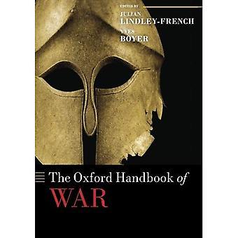 The Oxford Handbook of War (Oxford manuali in politica e relazioni internazionali) (Oxford manuali in politica...