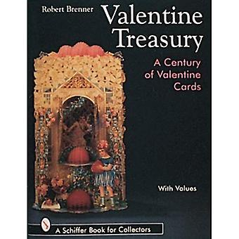 Valentine Treasury: Century of Valentine Cards (Schiffer Book for Collectors with Values)
