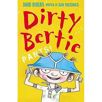 Pants! (Dirty Bertie)