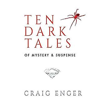 Zehn dunkle Tales of Mystery & Spannung