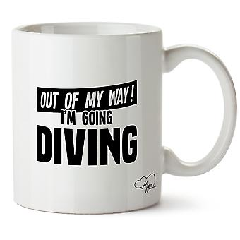 Hippowarehouse Out Of My Way I'm Going Diving Printed Mug Cup Ceramic 10oz