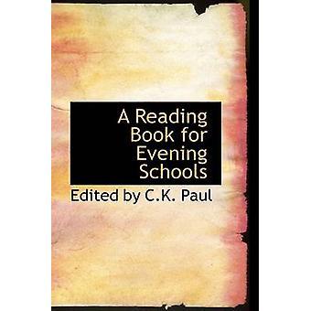 En lese bok for kvelden skoler av av CK Paul & endret