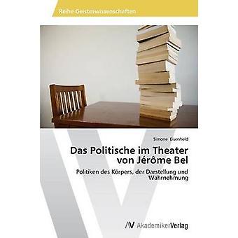 Das Politische im teater von Jrme Bel av Eisenheld Simone