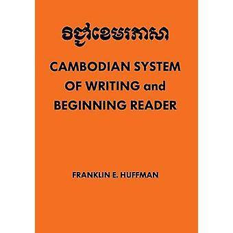 Sistema camboyano de la escritura y el lector por Franklin E. Huffm a partir