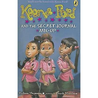 Keena Ford and the Secret Journal Mix-Up by Melissa Thomson - Frank M