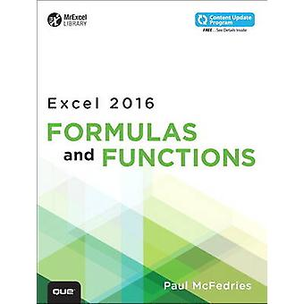 Excel 2016 Formulas and Functions - Includes Content Update Program by