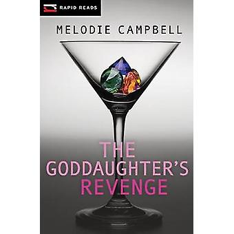 The Goddaughter's Revenge - A Gina Gallo Mystery by Melodie Campbell -