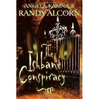 The Ishbane Conspiracy Book