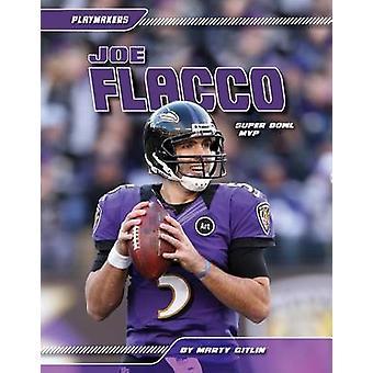 Joe Flacco by Marty Gitlin - 9781617836992 Book