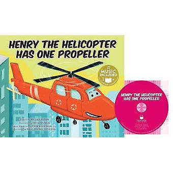 Henry the Helicopter Has One Propeller by Nicholas Ian - Diego Funck