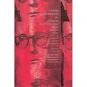 Multitudinous Heart - Selected Poems by Carlos Drummond De Andrade - C