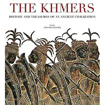 Khmers - History and Treasures of an Ancient Civilization by Stefano V