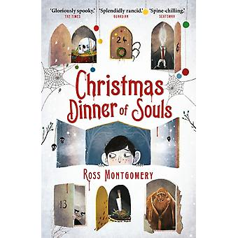 Christmas Dinner of Souls by Montgomery & Ross author