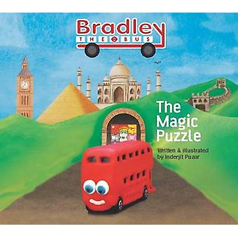 Bradley the Bus  the Magic Puzzle by Inderjit Puaar