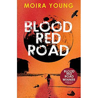 Blood Red Road by Young & Moira