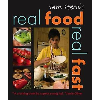 Real Food Real Fast by Sam Stern & Susan Stern