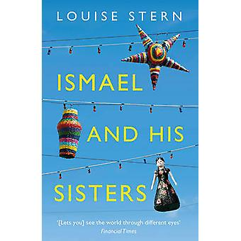 Ismael and His Sisters by Louise Stern