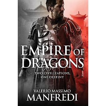 Empire of Dragons by Manfredi & Valerio Massimo