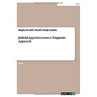 Judicial Appointements - A Pragmatic Approach by Megha Purohit - 97836
