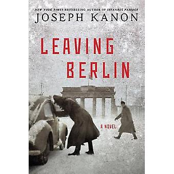 Leaving Berlin (large type edition) by Joseph Kanon - 9781594139321 B