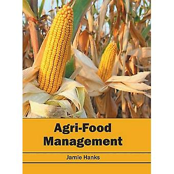 AgriFood Management by Hanks & Jamie