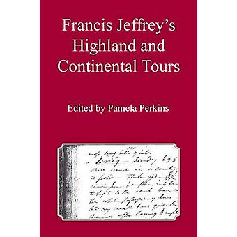 Francis Jeffreys Highland and Continental Tours by Perkins & Pamela