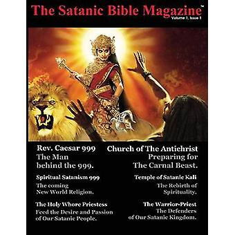 The Satanic Bible Magazine by Hart & George A.
